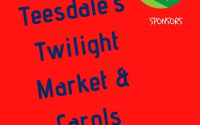 Teesdale Twilight Markets and Christmas Carols